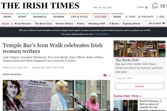 THE IRISH TIMES - Temple Bar's Icon Walk celebrates Irish female writers.